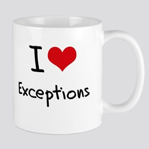I love Exceptions Mug