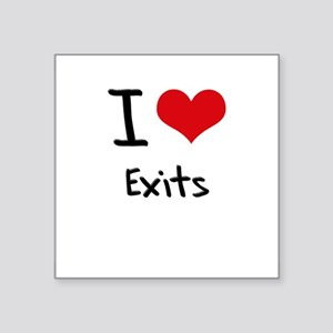 I love Exits Sticker