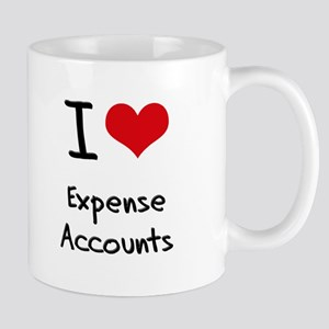I love Expense Accounts Mug