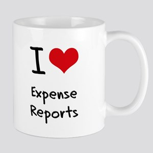 I love Expense Reports Mug