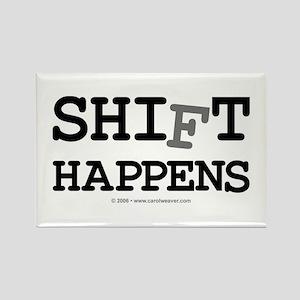 shift happens... Rectangle Magnet