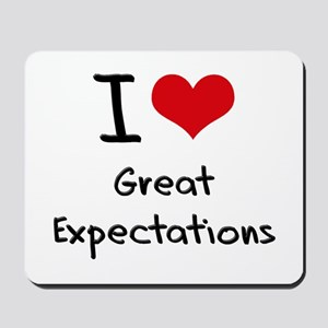 I love Great Expectations Mousepad