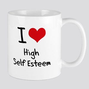 I love High Self Esteem Mug