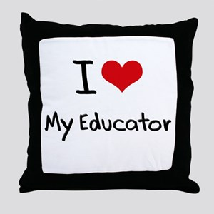I love My Educator Throw Pillow