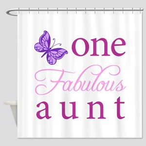 One Fabulous Aunt Shower Curtain