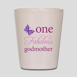One Fabulous Godmother Shot Glass