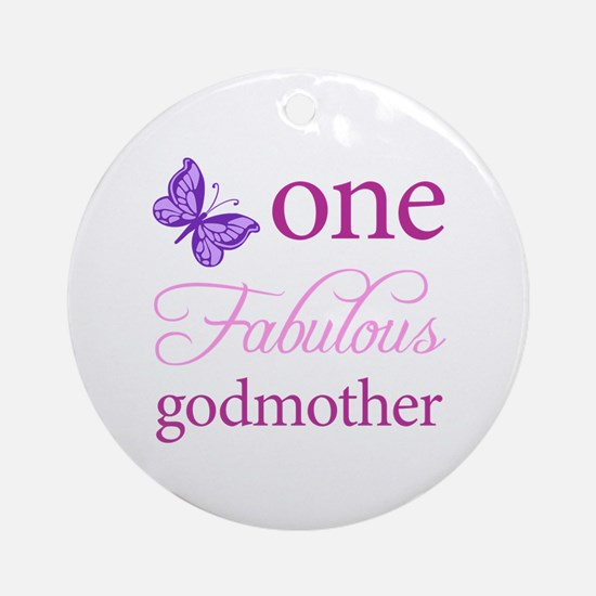 One Fabulous Godmother Ornament (Round)