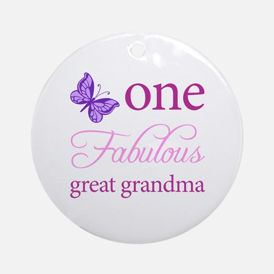 One Fabulous Great Grandma Ornament (Round)
