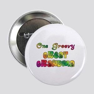 "One Groovy Great Grandma 2.25"" Button"