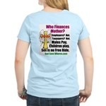 Whores make Wives look Affordable T-Shirt