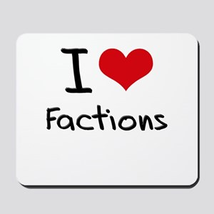 I Love Factions Mousepad