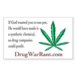 If God wanted you to use pot -- Sticker