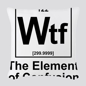 Element Wtf Woven Throw Pillow