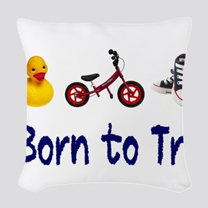 Born to Tri Woven Throw Pillow