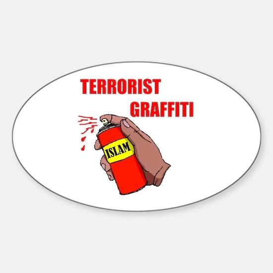 TERRORIST GRAFITTI Oval Decal