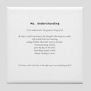 Ms. Understanding Tile Coaster