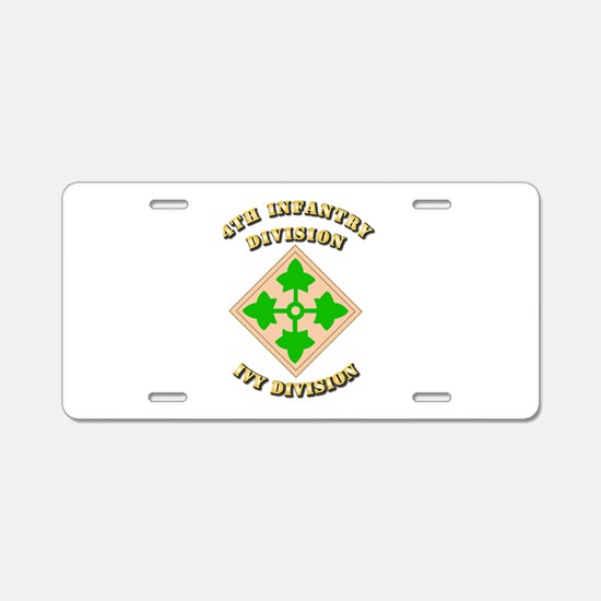 Army - Division - 4th Infantry Aluminum License Pl
