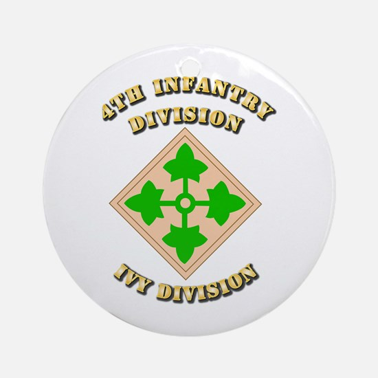 Army - Division - 4th Infantry Ornament (Round)