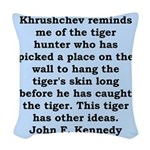 kennedy quote Woven Throw Pillow