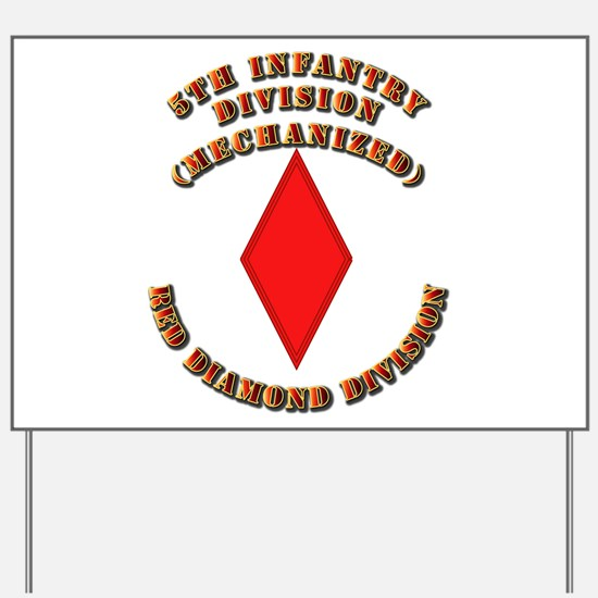Army - Division - 5th Infantry Yard Sign
