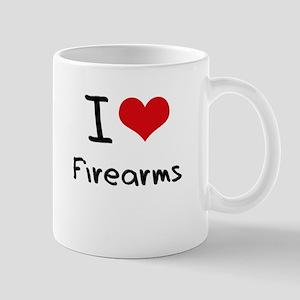 I Love Firearms Mug