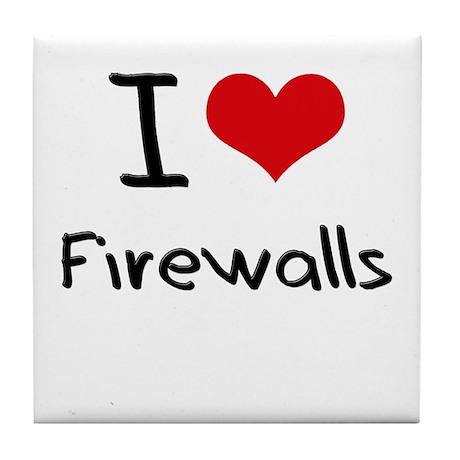 I Love Firewalls Tile Coaster