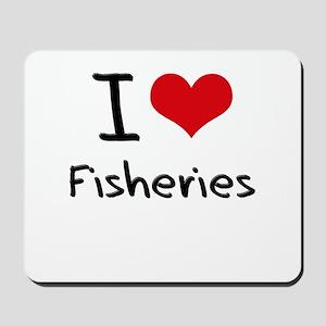 I Love Fisheries Mousepad