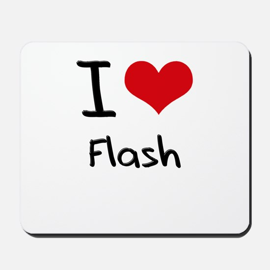 I Love Flash Mousepad