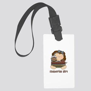 Material Girl with Fabric Large Luggage Tag