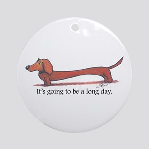 Long day Dachshund Ornament (Round)