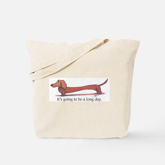 Long day Dachshund Tote Bag