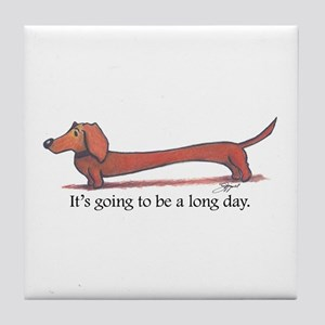 Long day Dachshund Tile Coaster
