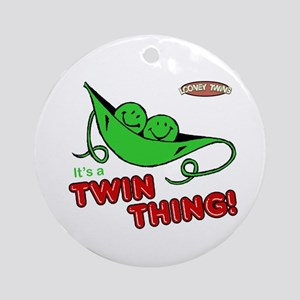 Looney Twins Twin Thing Ornament (Round)