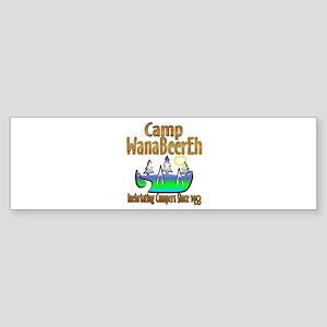 Camp WanaBeerEh Bumper Sticker