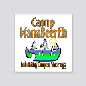 Camp WanaBeerEh Sticker
