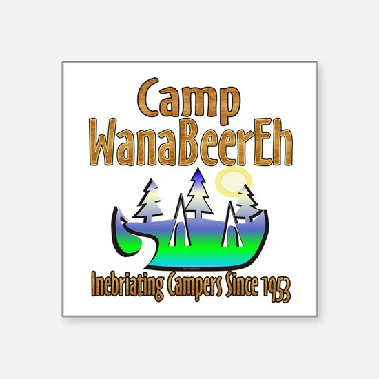 Camp WanaBeerEh Sticker