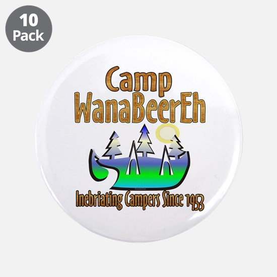 """Camp WanaBeerEh 3.5"""" Button (10 pack)"""