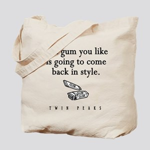 That Gum You Like Twin Peaks Quote Tote Bag