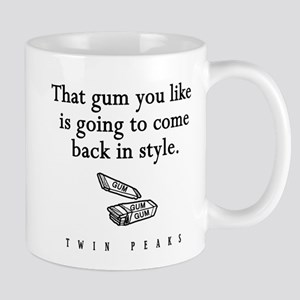That Gum You Like Twin Peaks Quote Mug