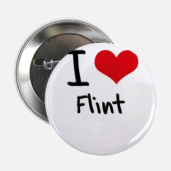 "I Love Flint 2.25"" Button"