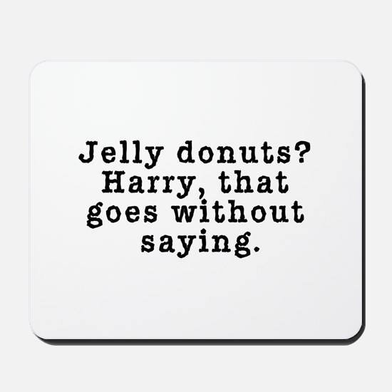 Jelly Donuts? Twin Peaks Quote Mousepad