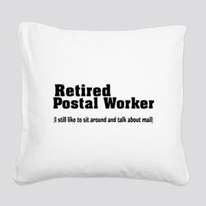Retired Postal Worker Square Canvas Pillow