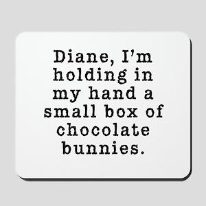 Twin Peaks Chocolate Bunnies Mousepad