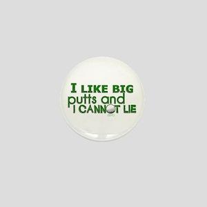 I Like Big Putts Mini Button