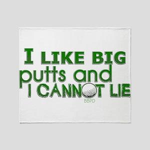 I Like Big Putts Throw Blanket