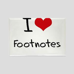 I Love Footnotes Rectangle Magnet