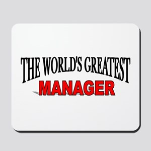 """""""The World's Greatest Manager"""" Mousepad"""