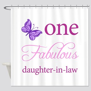 One Fabulous Daughter-In-Law Shower Curtain