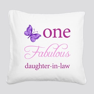 One Fabulous Daughter-In-Law Square Canvas Pillow
