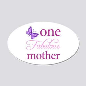One Fabulous Mother 20x12 Oval Wall Decal